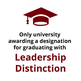 Only University awarding a designation for graduating with Leadership Distinction